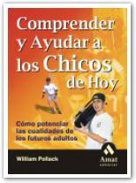 Libro COMPRENDER Y AYUDAR A LOS CHICOS DE HOY: COMO POTENCIAR LAS CUALI DADES DE LOS FUTUROS ADULTOS