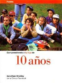 Libro COMPRENDIENDO A TU HIJO DE 10 AÑOS