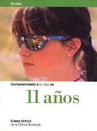 Libro COMPRENDIENDO A TU HIJO DE 11 AÑOS