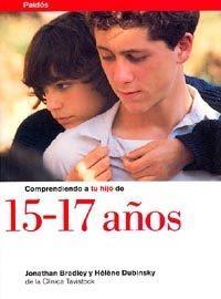 Libro COMPRENDIENDO A TU HIJO DE 15-17 AÑOS