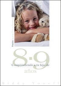 Libro COMPRENDIENDO A TU HIJO DE 8 A 9 AÑOS