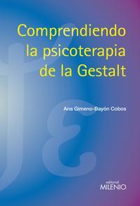 Libro COMPRENDIENDO LA PSICOTERAPIA DE LA GESTALT