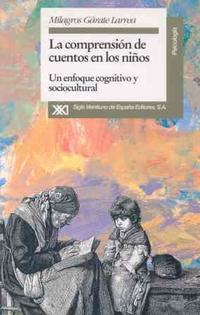 Libro COMPRENSION DE CUENTOS EN NIÑOS:ENFOQUE COGNITIVO Y SOCIOCULTURAL