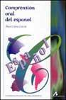 Libro COMPRENSION ORAL DEL ESPAÑOL