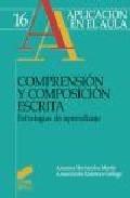 Libro COMPRENSION Y COMPOSICION ESCRITA: ESTRATEGIAS DE APRENDIZAJE