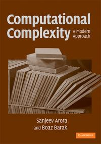Libro COMPUTATIONAL COMPLEXITY: A MODERN APPROACH