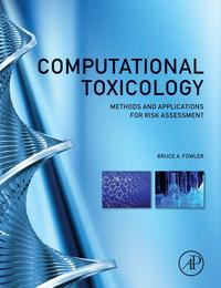 Libro COMPUTATIONAL TOXICOLOGY: METHODS AND APPLICATIONS FOR RISK ASSESSMENT
