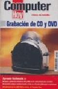 Libro COMPUTER HOY: GRABACION DE CD Y DVD