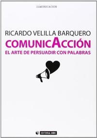 Libro COMUNICACCION: EL ARTE DE PERSUADIR CON PALABRAS