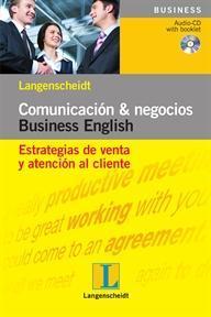 Libro COMUNICACION & NEGOCIOS BUSINESS ENGLISH: ESTRATEGIS DE VENTA Y A TENCION AL CLIENTE