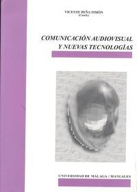 Libro COMUNICACION AUDIOVISUAL Y NUEVAS TECNOLOGIAS