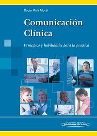 Libro COMUNICACION CLINICA: PRINCIPIOS Y HABILIDADES PARA LA PRACTICA
