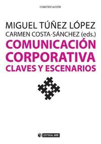Libro COMUNICACION CORPORATIVA. CLAVES Y ESCENARIOS