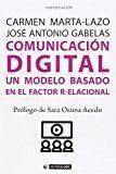 Libro COMUNICACION DIGITAL. UN MODELO BASADO EN EL FACTOR R-ELACIONAL
