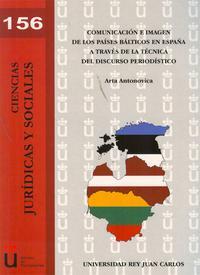 Libro COMUNICACION E IMAGEN DE LOS PAISES BALTICOS EN ESPAÑA A TRAVES D E LA TECNICA DEL DISCURSO PERIODISTICO