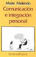 Libro COMUNICACION E INTEGRACION PERSONAL