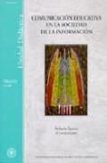 Libro COMUNICACION EDUCATIVA EN LA SOCIEDAD DE LA INFORMACION