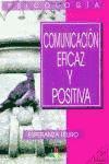 Libro COMUNICACION EFICAZ Y POSITIVA