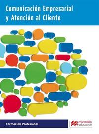 Libro COMUNICACION EMPRESARIAL Y ATENCION AL CLIENTE 2015