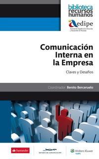 Libro COMUNICACION INTERNA EN LA EMPRESA: CLAVES Y DESAFIOS