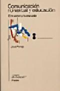 Libro COMUNICACION NO VERBAL Y EDUCACION: EL CUERPO Y LA ESCUELA