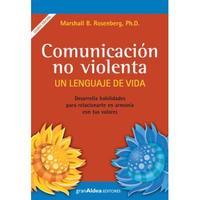 Libro COMUNICACION NO VIOLENTA : UN LENGUAJE DE VIDA