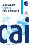 Libro COMUNICACION Y ARCHIVO DE LA INFORMACION