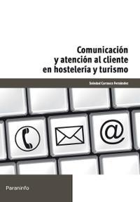 Libro COMUNICACION Y ATENCION AL CLIENTE EN HOSTELERIA Y TURISMO