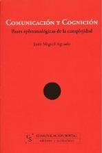 Libro COMUNICACION Y COGNICION: BASES EPISTOMOLOGICAS DE LA COMPLEJIDAD