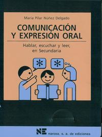 Libro COMUNICACION Y EXPRESION ORAL: HABLAR, ESCUCHAR Y LEER, EN SECUND ARIA