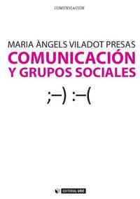 Libro COMUNICACION Y GRUPOS SOCIALES