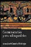 Libro COMUNICACION Y MUNDOS POSIBLES