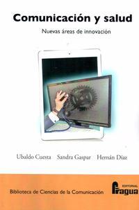 Libro COMUNICACION Y SALUD: NUEVAS AREAS DE INNOVACION