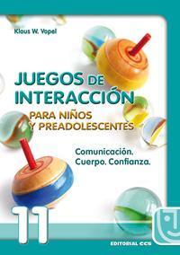 Libro COMUNICACION, CUERPO, CONFIANZA: JUEGOS DE INTERACCION PARA NIÑOS Y PREADOLESCENTES
