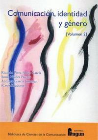 Libro COMUNICACION, IDENTIDAD Y GENERO II: VOLUMEN II