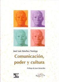 Libro COMUNICACION, PODER Y CULTURA