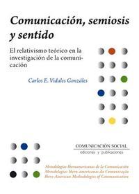 Libro COMUNICACION, SEMIOSIS Y SENTIDO