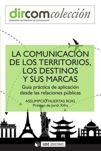 Libro COMUNICACIÓN DE LOS TERRITORIOS LOS DESTINOS