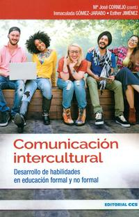Libro COMUNICACIÓN INTERCULTURAL: DESARROLLO DE HABILIDADES EN EDUCACIÓN FORMAL Y NO FORMAL