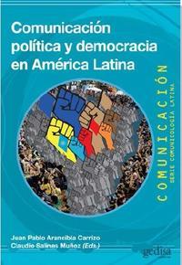 Libro COMUNICACIÓN POLÍTICA Y DEMOCRACIA EN AMÉRICA LATINA
