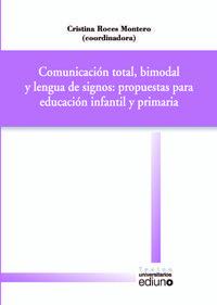 Libro COMUNICACIÓN TOTAL, BIMODAL Y LENGUA DE SIGNOS: PROPUESTAS PARA E DUCACIÓN INFANTIL Y PRIMARIA