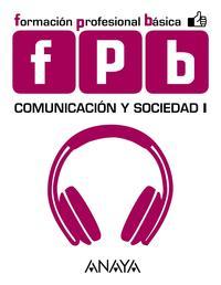 Libro COMUNICACIÓN Y SOCIEDAD 1. FORMACIÓN PROFESIONAL BÁSICA 5º PRIMARIA