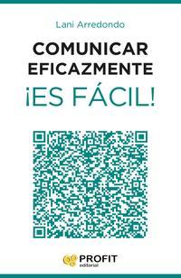 Libro COMUNICAR EFICAZMENTE ¡ES FACIL!