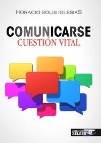 Libro COMUNICARSE, CUESTION VITAL