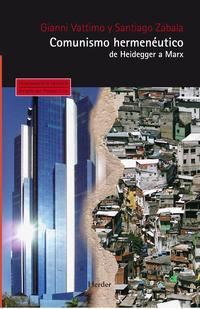 Libro COMUNISMO HERMENEUTICO: DE HEIDEGGER A MARX