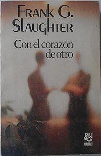 Libro CON EL CORAZON DE OTRO
