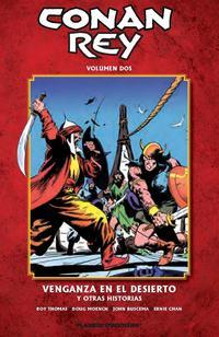 Libro CONAN REY Nº 02: VENGANZA EN EL DESIERTO Y OTRAS HISTORIAS