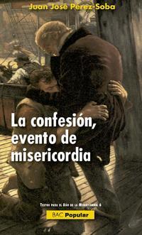 Libro CONFESION, EVENTO DE MISERICORDIA