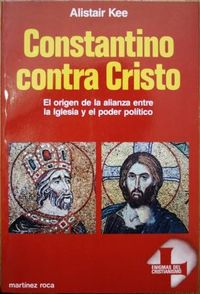 Libro CONSTANTINO CONTRA CRISTO