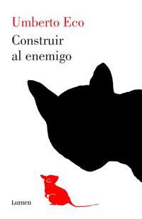 Libro CONSTRUIR AL ENEMIGO